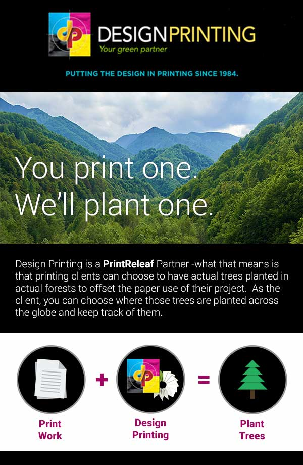 You print one, We'll plant one.